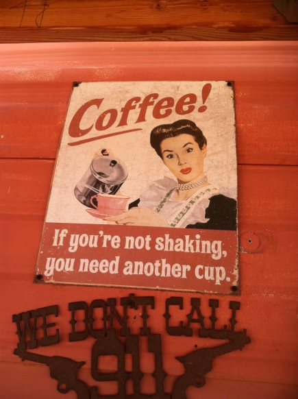 Coffee! If you're not shaking, you need another cup.